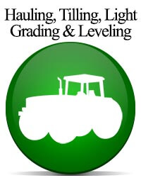 Hauling Tilling Grading Leveling